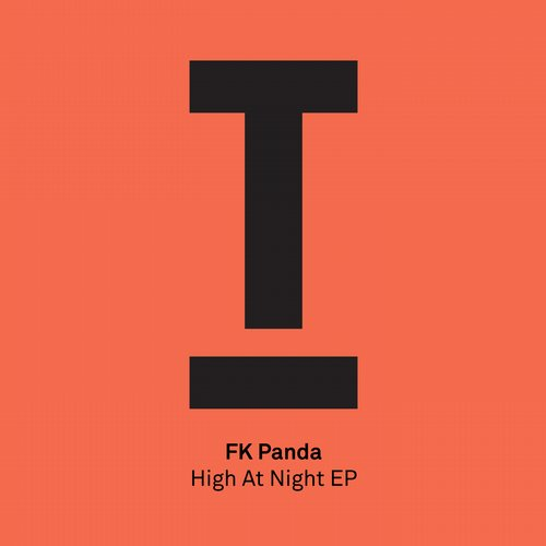 FK Panda - High At Night EP [TOOL43201Z]